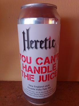 Heretic you can't handle the juice NEIPA 47cl